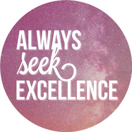 Always seek excellence