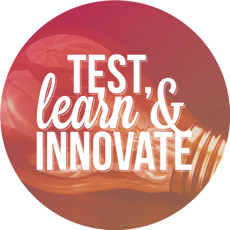 Test, learn and innovate